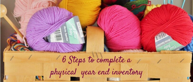 Blog post - 6 Steps to help you with your year-end physical inventory