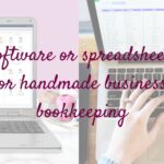 Software or spreadsheets for handmade business bookkeeping