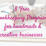8 Free Bookkeeping Programs for Creative Businesses