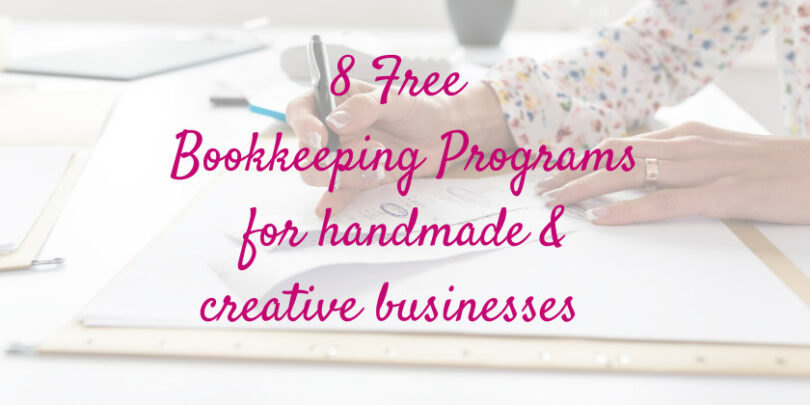 8 Free Bookkeeping programs for creative business owners