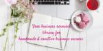 Free Handmade Business Resource Library