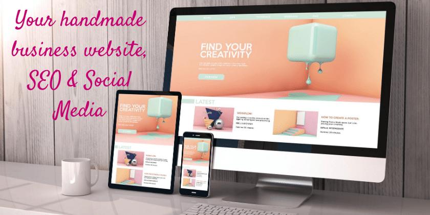 Your handmade business website, SEO & Social Media