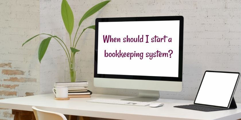 When should I start a bookkeeping system for my handmade business?